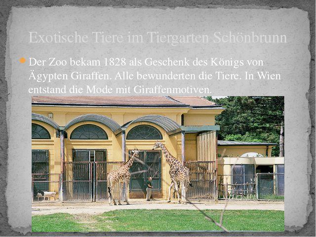 Der Zoo bekam 1828 als Geschenk des Königs von Ägypten Giraffen. Alle bewunde...