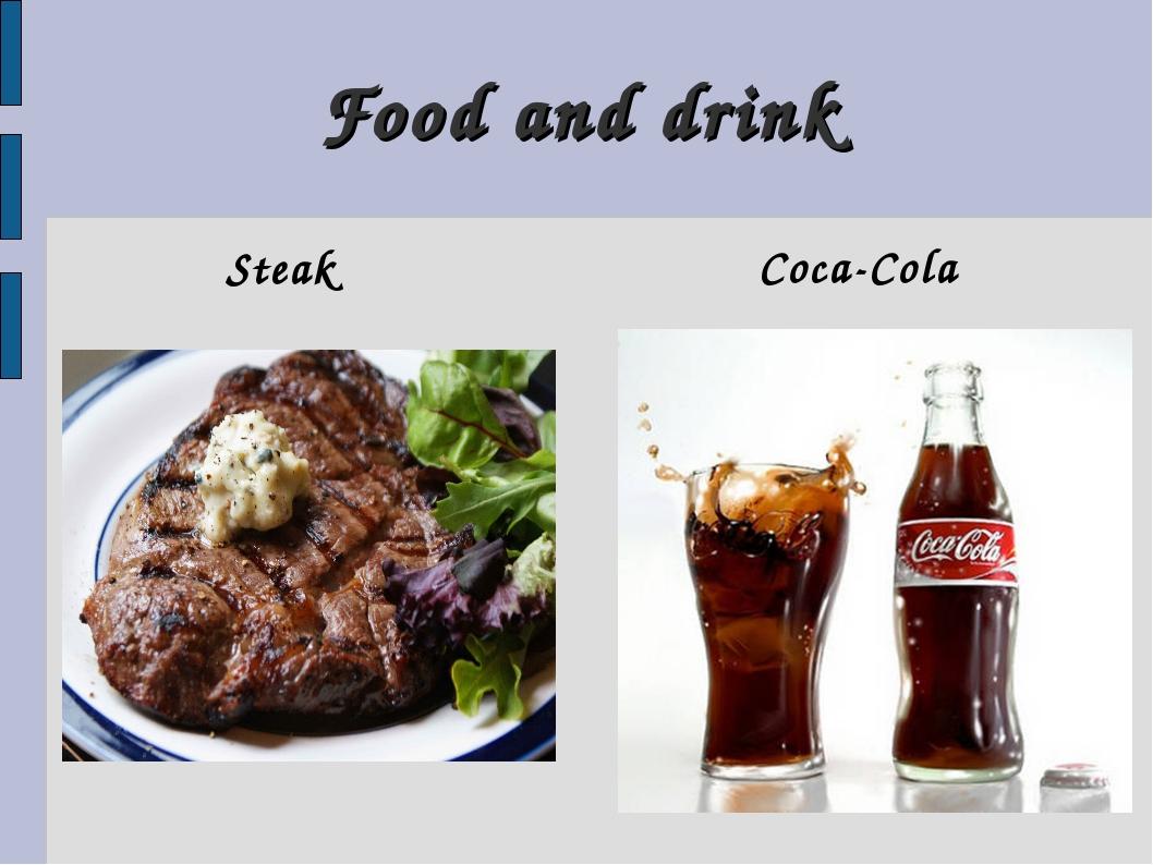 Food and drink Steak Coca-Cola