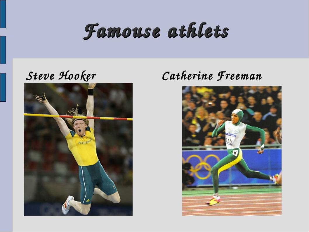 Famouse athlets Steve Hooker Catherine Freeman