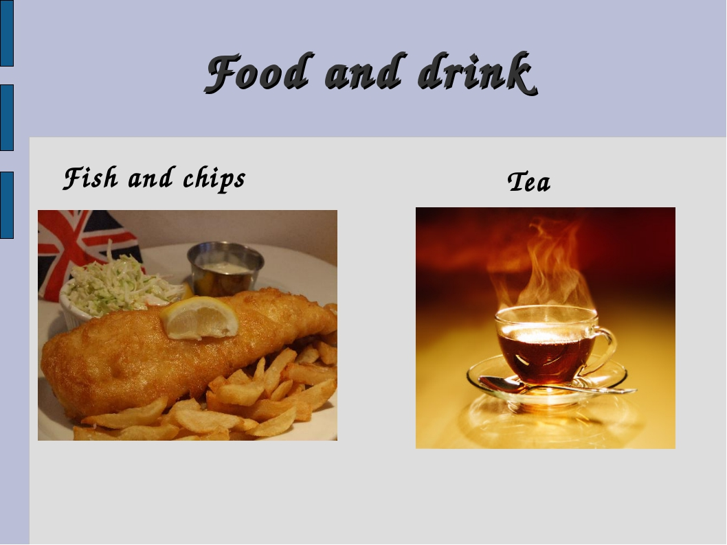 Food and drink Fish and chips Tea