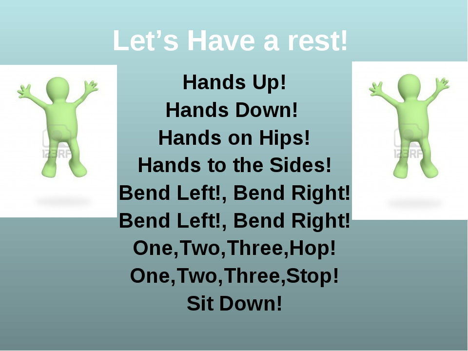 Let's Have a rest! Hands Up! Hands Down! Hands on Hips! Hands to the Sides! B...