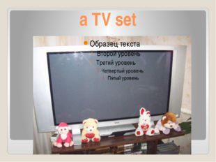 a TV set