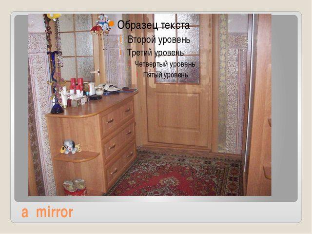 a mirror