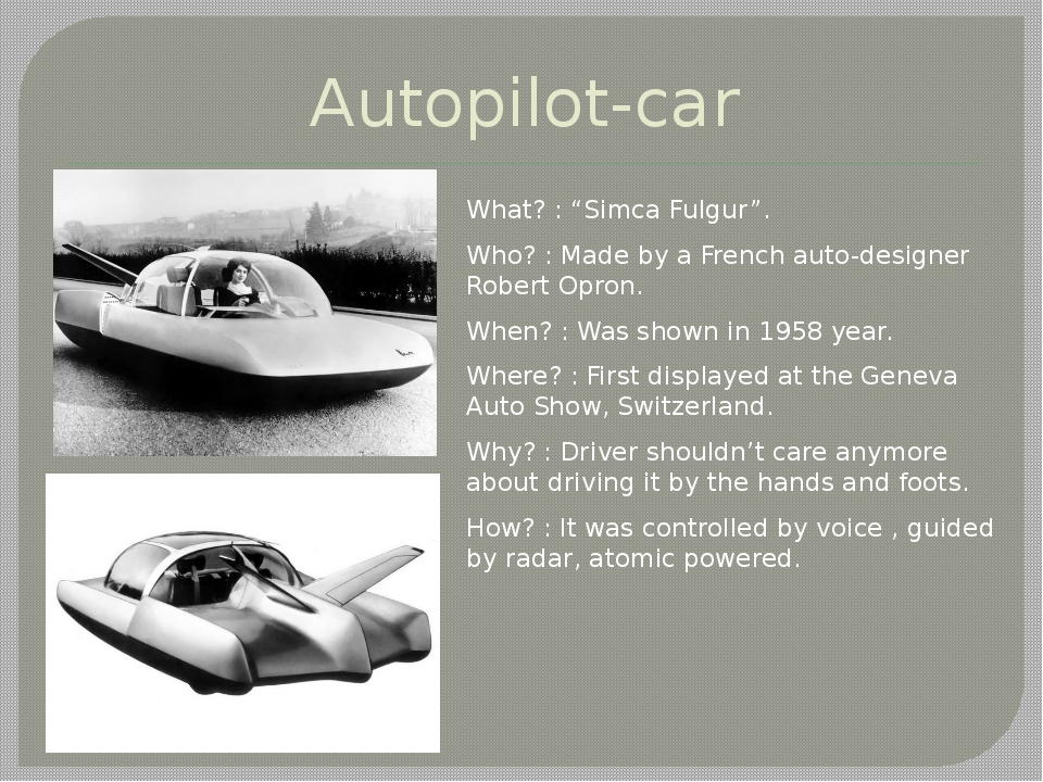 "Autopilot-car What? : ""Simca Fulgur"". Who? : Made by a French auto-designer R..."