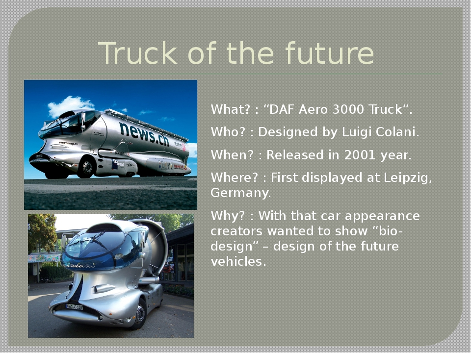"Truck of the future What? : ""DAF Aero 3000 Truck"". Who? : Designed by Luigi C..."