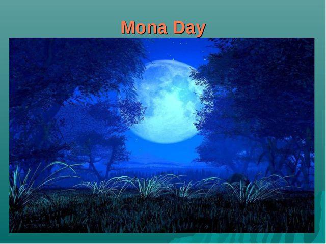 Mona Day