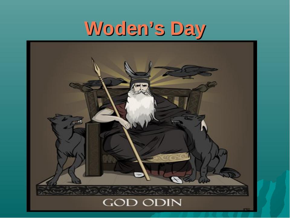 Woden's Day