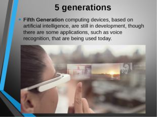 5 generations Fifth Generation computing devices, based on artificial intelli