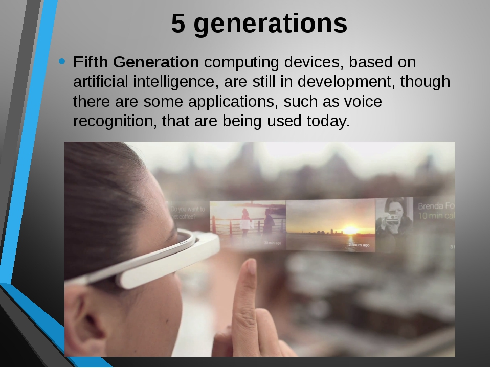 5 generations Fifth Generation computing devices, based on artificial intelli...