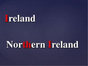Northern Ireland Ireland