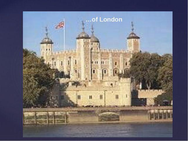 …of London