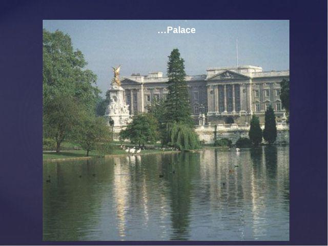 …Palace