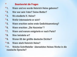 Beantwortet die Fragen 1.Wann und wo wurde Heinrich Heine geboren? 2.Wer w