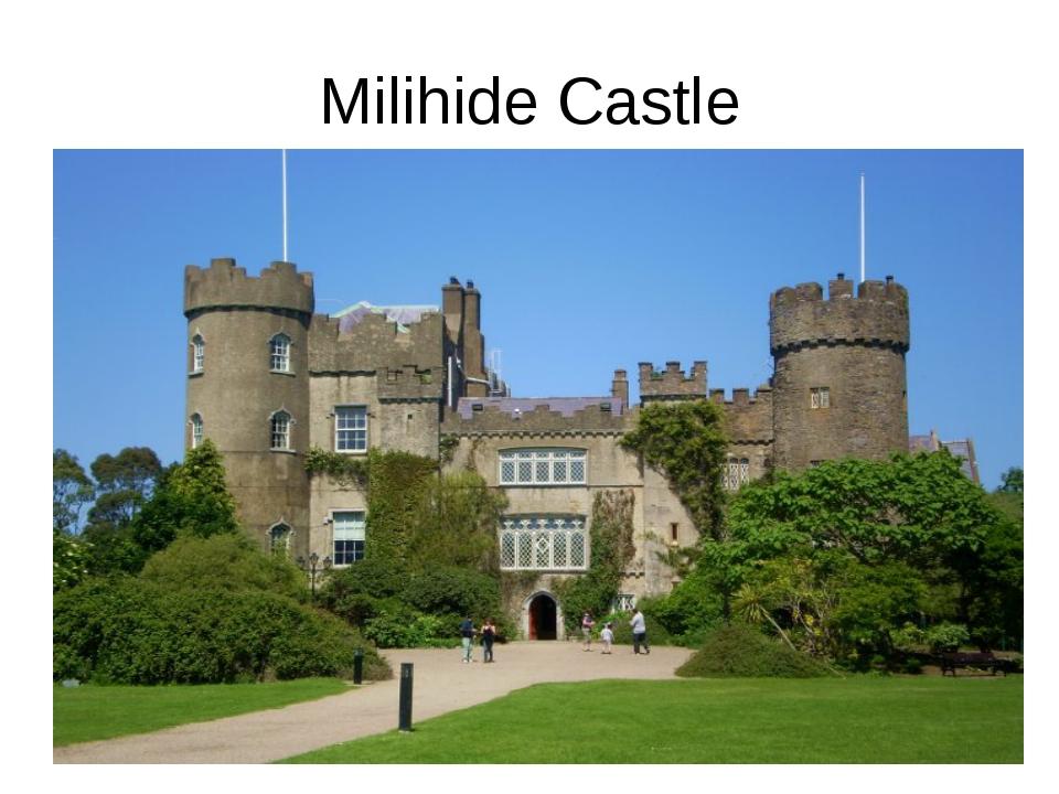 Milihide Castle