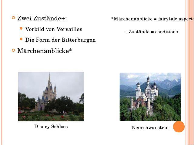 Zwei Zustände+: Vorbild von Versailles Die Form der Ritterburgen Märchenanbli...