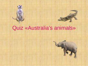 Quiz «Australia's animals»