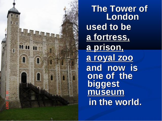 The Tower of London used to be a fortress, a prison, a royal zoo and now is o...