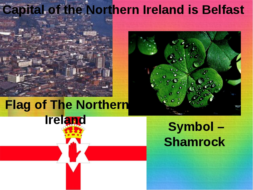 Capital of the Northern Ireland is Belfast Symbol – Shamrock Flag of The Nort...