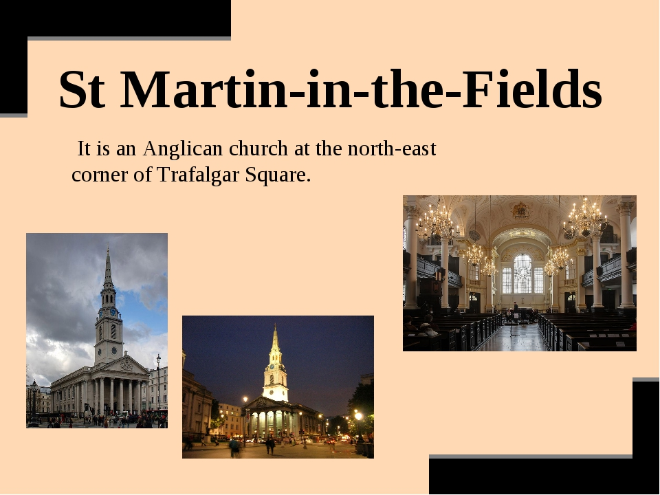 St Martin-in-the-Fields It is an Anglican church at the north-east corner of...