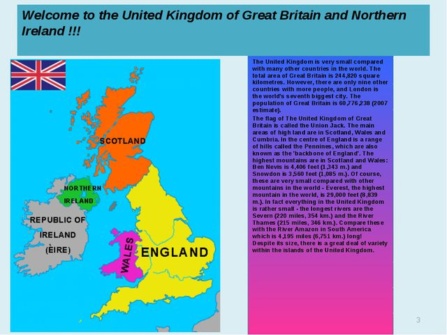 Welcome to the United Kingdom of Great Britain and Northern Ireland !!! The U...