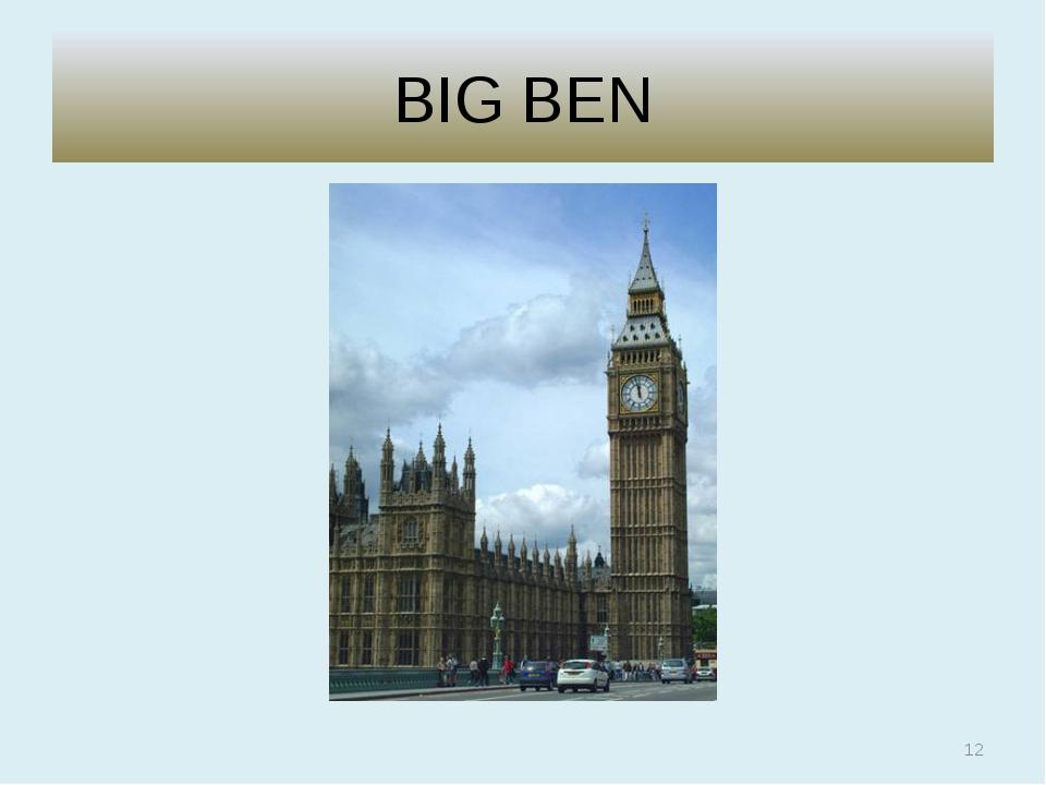 BIG BEN *