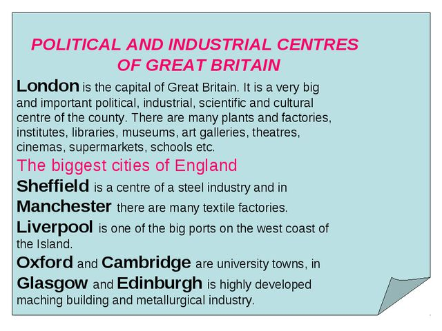 POLITICAL AND INDUSTRIAL CENTRES OF GREAT BRITAIN London is the capital of G...