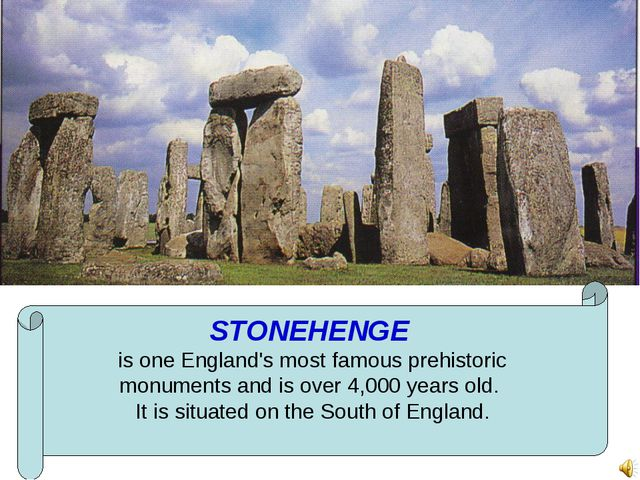 STONEHENGE is one England's most famous prehistoric monuments and is over 4,0...