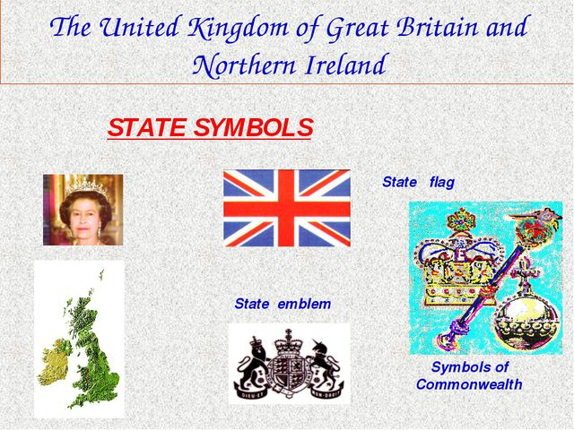 The United Kingdom of Great Britain and Northern Ireland State flag State em...