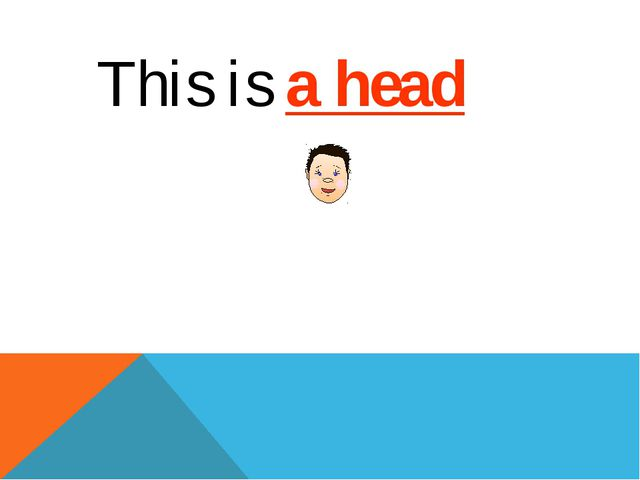 This is a head