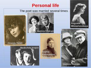 Personal life Nadezhda Volpin Zinaida Raikh Isadora Duncan Isadora Duncan Aug