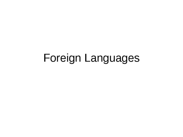 Foreign Languages