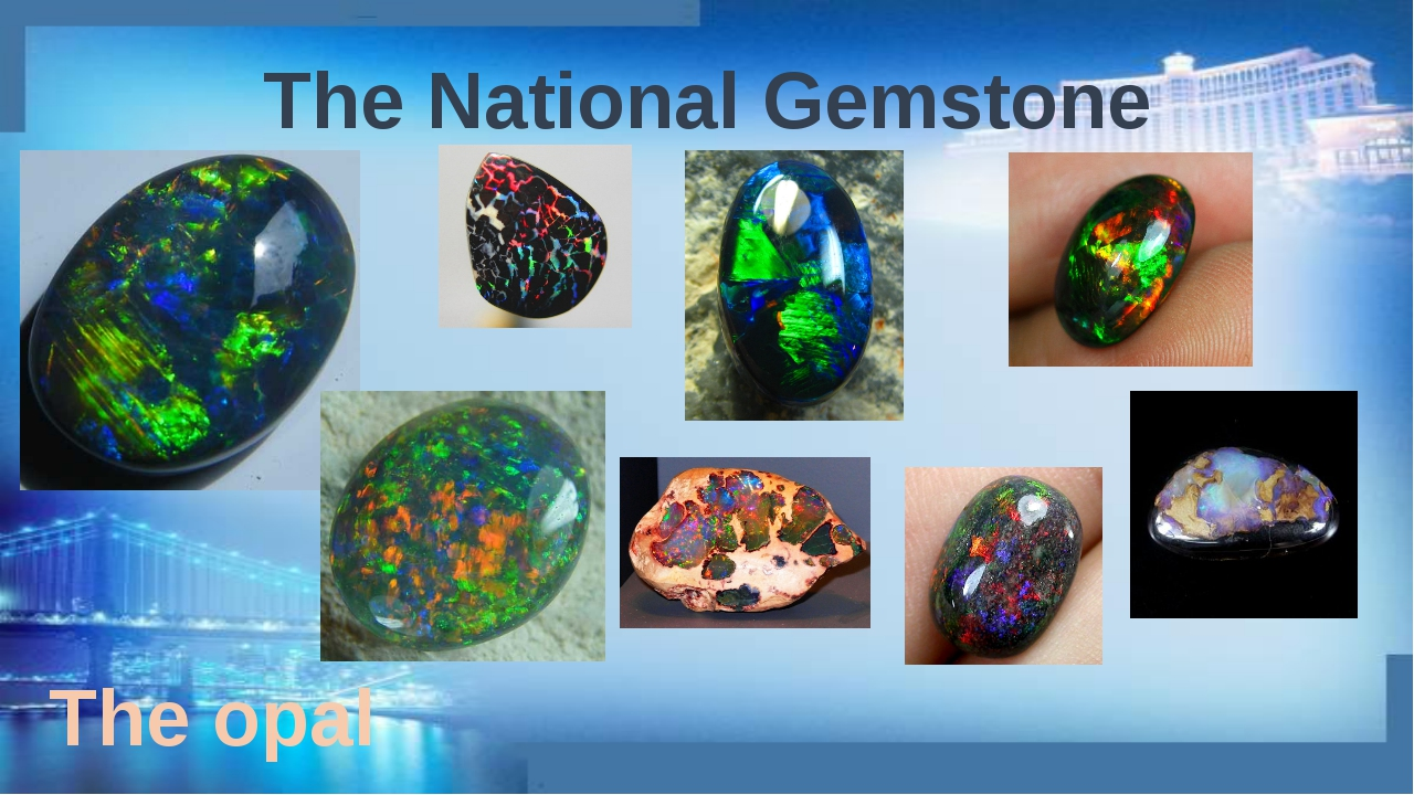 The National Gemstone The opal