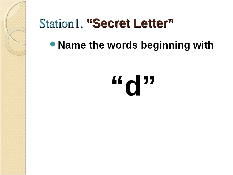 "Station1. ""Secret Letter"" Name the words beginning with ""d"""