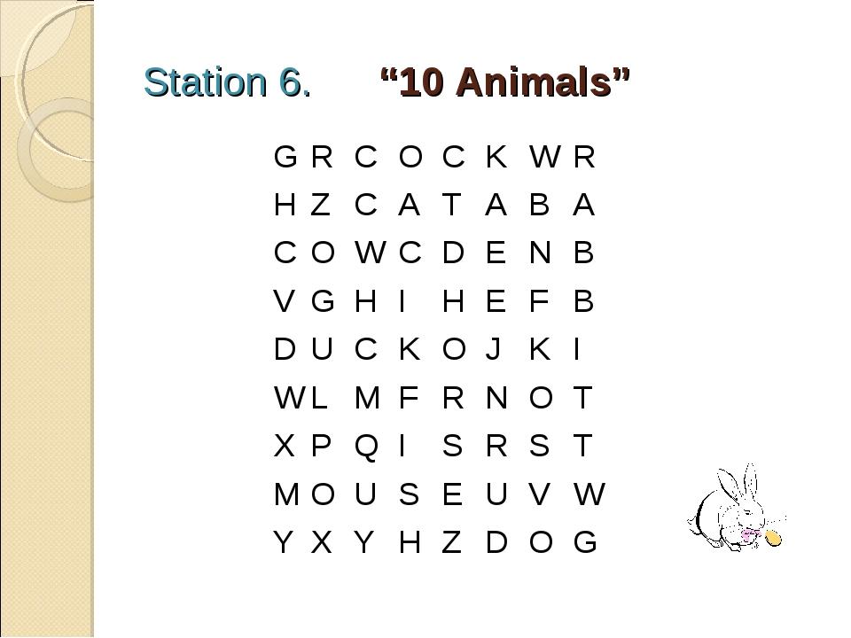 "Station 6. ""10 Animals"" GRCOCKWR  HZCATABA COWCDENB V..."