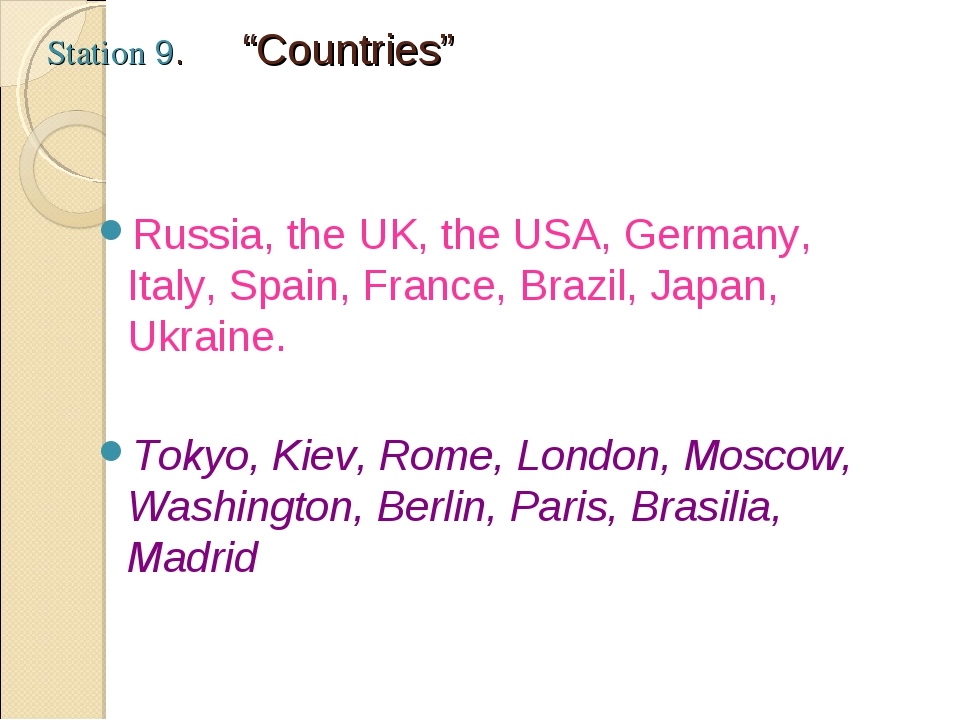 "Station 9. ""Countries"" Russia, the UK, the USA, Germany, Italy, Spain, Franc..."