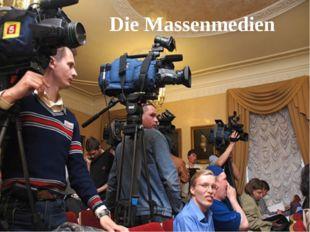 Die Massenmedien