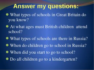 Answer my questions: What types of schools in Great Britain do you know? At w