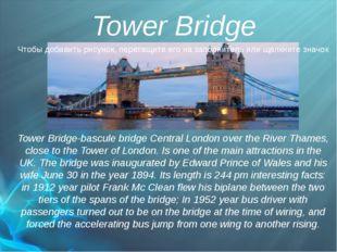 Tower Bridge Tower Bridge-bascule bridge Central London over the River Thames