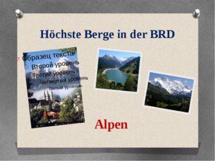 Höchste Berge in der BRD Alpen