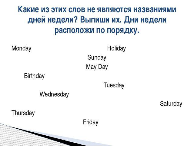 Monday Holiday Sunday May Day Birthday Tuesday Wednesday Saturday Thursday Fr...