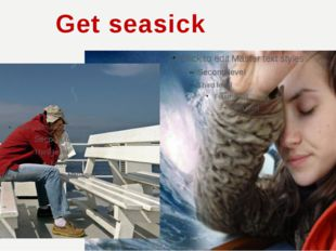 Get seasick