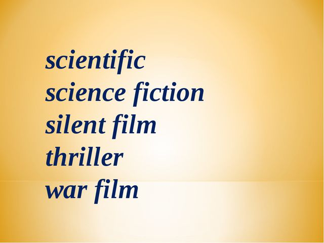 scientific science fiction silent film thriller war film
