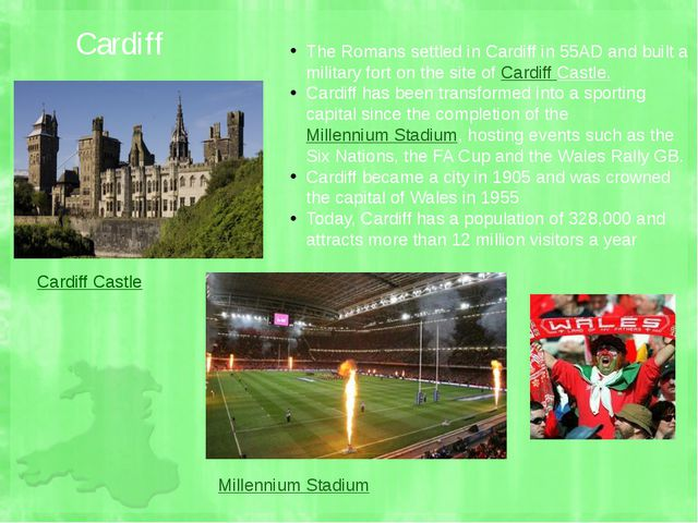 Cardiff Cardiff Castle Millennium Stadium The Romans settled in Cardiff in 55...