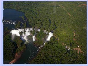 Водопад Игуасу Водопад Игуасу - один из самых больших в мире и самых известны
