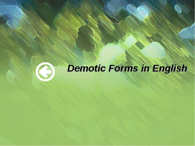 Demotic Forms in English