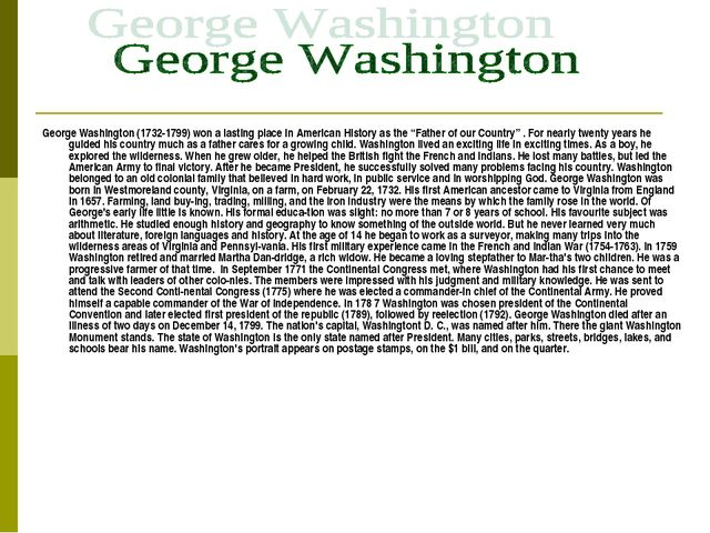 George Washington (1732-1799) won a lasting place in American History as the...