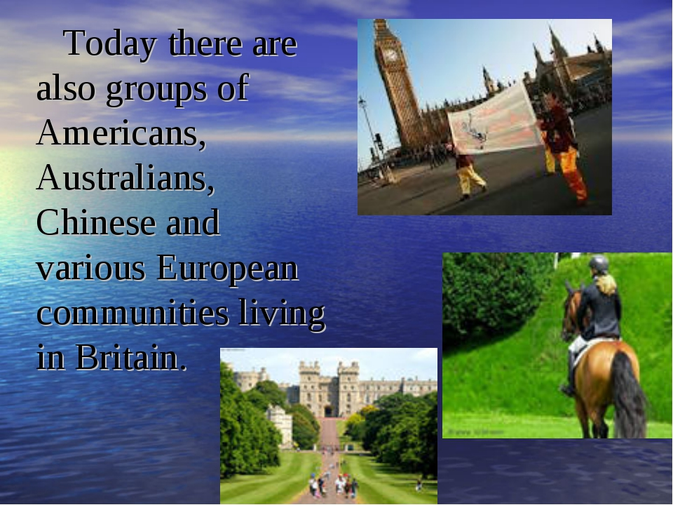 Today there are also groups of Americans, Australians, Chinese and various Eu...
