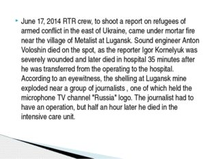 June 17, 2014 RTR crew, to shoot a report on refugees of armed conflict in th