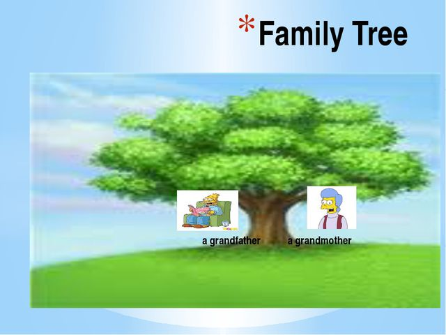 Family Tree a grandfather a grandmother