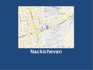 The plan of Nackichevan